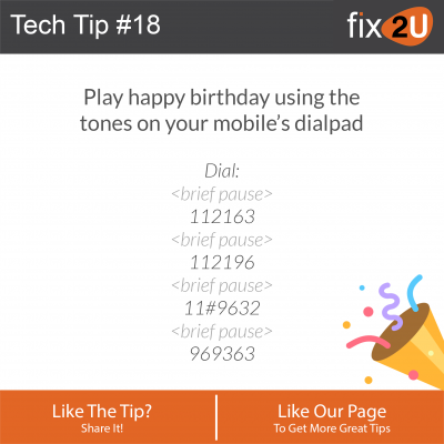 iPhone Tech Tip #18 - Play Happy Birthday with your phone keypad. Brought to by fix2U - Australia Largest On-site Device Repair Service. iPhone Repair That Comes To You.