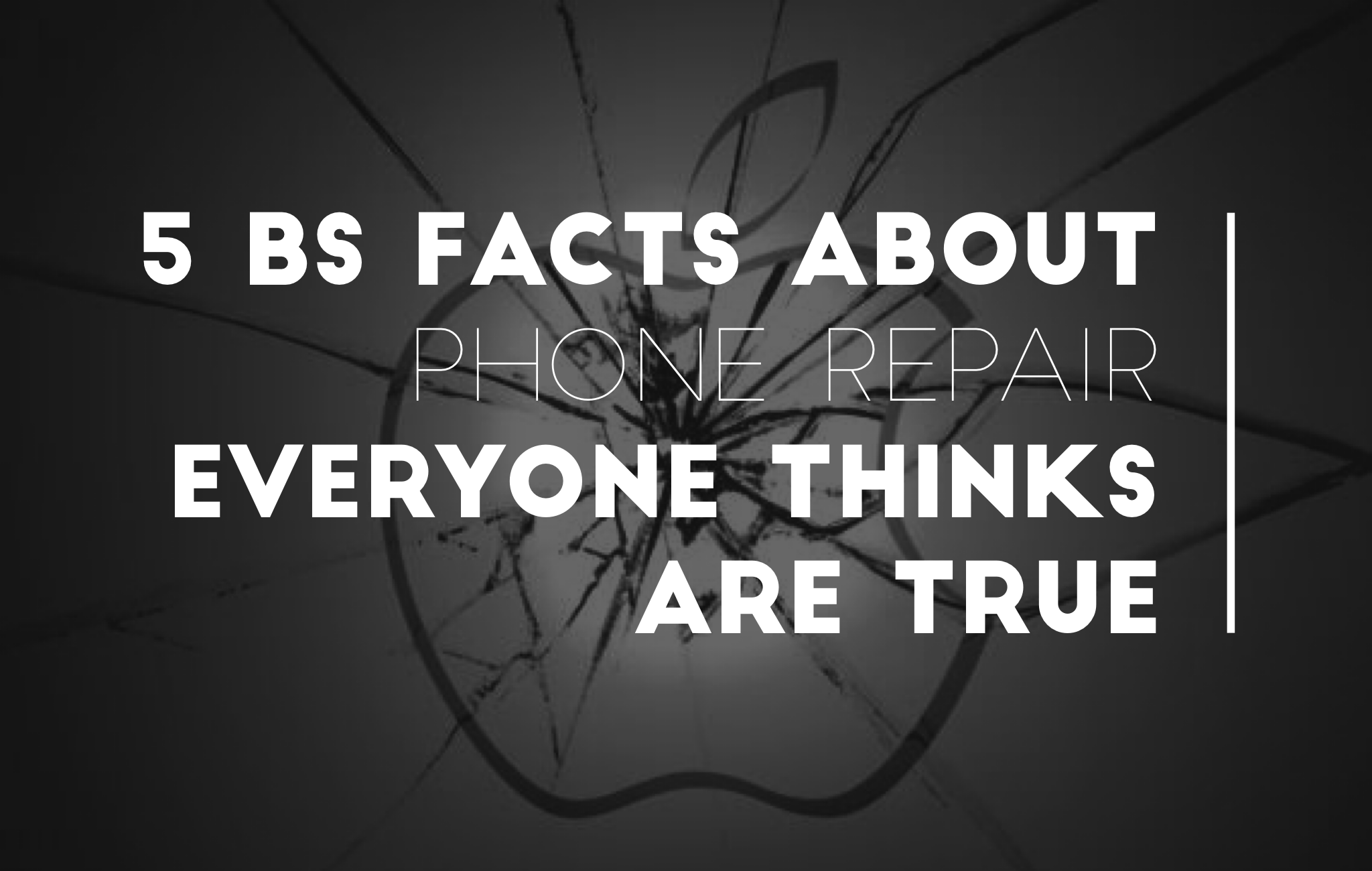 Phone Repair Myths
